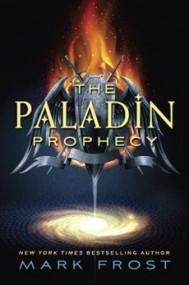 The Paladin Prophecy (The Paladin Prophecy #1)