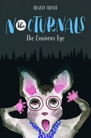 The Nocturnals: The Ominous Eye