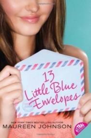 13 Little Blue Envelopes (Little Blue Envelope #1)
