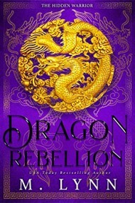 Dragon Rebellion (The Hidden Warrior)