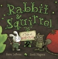 Rabbit & Squirrel: A Tale of War & Peas
