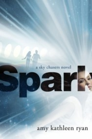 Spark (Sky Chasers #2)