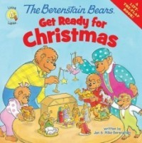 The Berenstain Bears Get Ready for Christmas