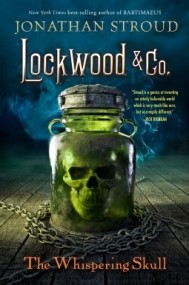 The Whispering Skull (Lockwood & Co. #2)