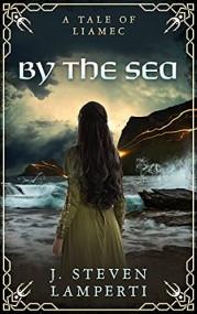 By the Sea: A tale of Liamec (Tales of Liamec)