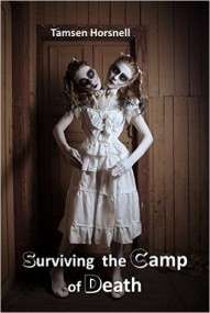 Surviving the Camp of Death