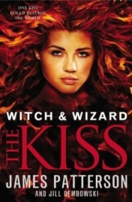 The Kiss (Witch & Wizard #4)