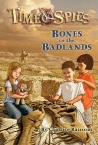 Time Spies: Bones in the Badlands