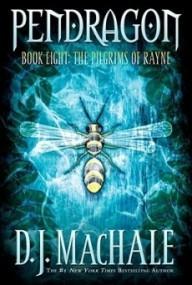 The Pilgrims of Rayne (Pendragon #8)