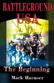 The Beginning (Battleground USA #1)