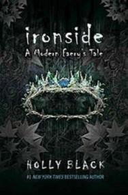 Ironside: A Modern Faery's Tale (The Modern Faerie Tales #3)