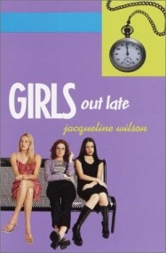 Girls Trilogy: Girls Out Late