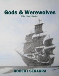 Gods & Werewolves