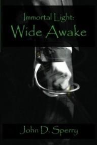 Immortal Light: Wide Awake