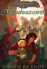 Meadowsweet (Galleries of Stone #1)
