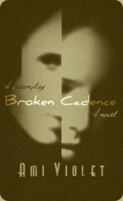 Broken Cadence