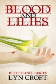 Blood & Lilies (Bloodlines #1)
