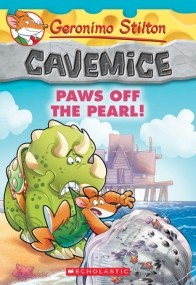 Paws Off the Pearl! (Geronimo Stilton Cavemice #12)