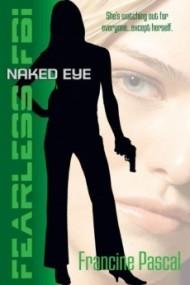 Naked Eye (Fearless FBI #4)