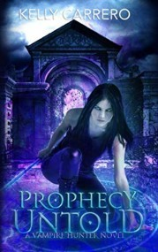 Prophecy Untold (Shadow Realms book 3)