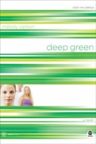 Deep Green: Color Me Jealous (TrueColors #2)
