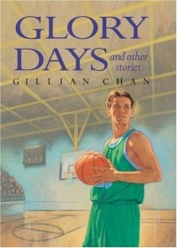 Glory Days and Other Stories