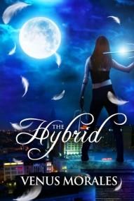 The Hybrid (The Hybrid Series #1)