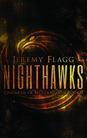 Nighthawks (Children of Nostradamus #1)