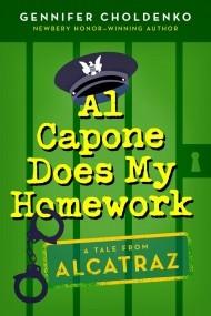 Al Capone Does My Homework (Al Capone at Alcatraz #3)