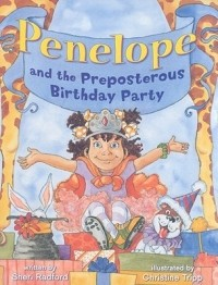 Penelope and the Preposterous Birthday Party