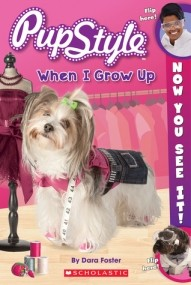 PupStyle: When I Grow Up