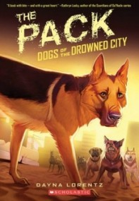 The Pack (Dogs of the Drowned City #2)
