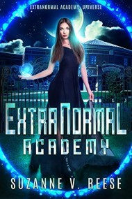 ExtraNormal Academy (ExtraNormal Academy, #1)