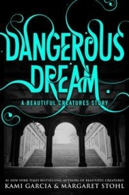 Dangerous Dream (Dangerous Creatures #0.5)