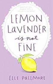 Lemon Lavender Is Not Fine