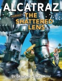 Alcatraz Versus the Shattered Lens (Alcatraz #4)