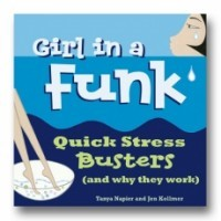 Girl in a Funk: Quick Stress Busters (and Why They Work)