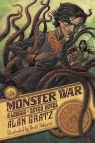 The Monster War (The League of Seven #3)
