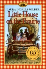 Little House Series: Little House on the Prairie