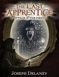 Attack of the Fiend (The Last Apprentice #4)