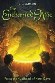 Facing the Hunchback of Notre Dame (The Enchanted Attic)