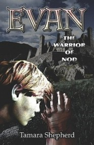 Evan, the Warrior of Nod (Evan #1)