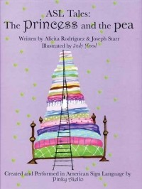 ASL Tales: The Princess and the Pea