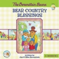 The Berenstain Bears: Bear Country Blessings