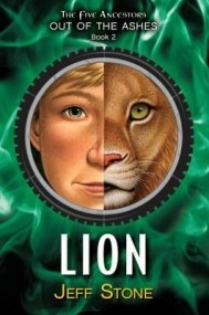 Lion (Five Ancestors: Out of the Ashes #2)