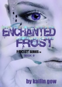Enchanted Frost (Frost Series #8)