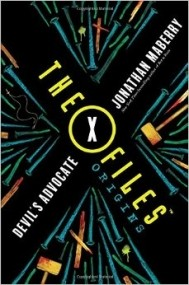 X-Files Origins: Devil's Advocate (Book #2)