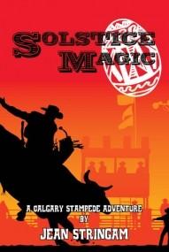 Solstice Magic (A Calgary Stampede Adventure #1)