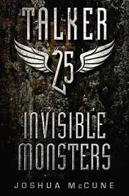 Invisible Monsters (Talker 25 #2)