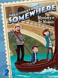 The Mystery of the Mosaic (Greetings from Somewhere #2)